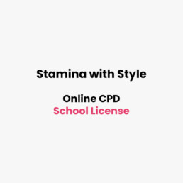 Stamina with Style School